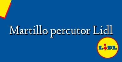 Comprar &#160Martillo percutor Lidl