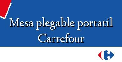 Comprar  &#160Mesa plegable portatil Carrefour