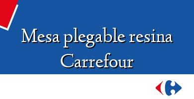 Comprar  &#160Mesa plegable resina Carrefour