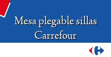 Comprar  &#160Mesa plegable sillas Carrefour