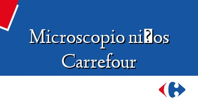Comprar  &#160Microscopio niños Carrefour