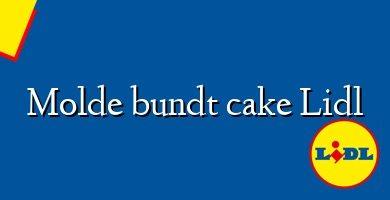 Comprar &#160Molde bundt cake Lidl
