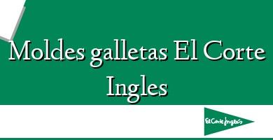 Comprar  &#160Moldes galletas El Corte Ingles