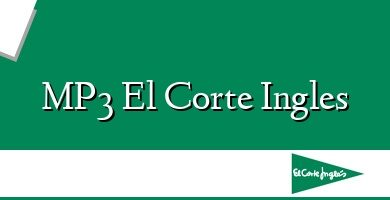 Comprar &#160MP3 El Corte Ingles