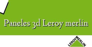 Comprar  &#160Paneles 3d Leroy merlin