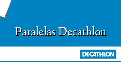 Comprar &#160Paralelas Decathlon