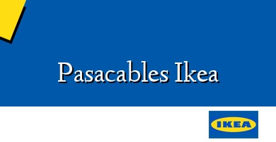 Comprar  &#160Pasacables Ikea