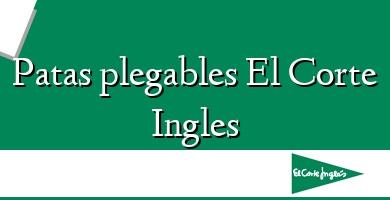 Comprar  &#160Patas plegables El Corte Ingles