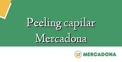 Comprar &#160Peeling capilar Mercadona