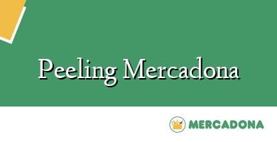 Comprar &#160Peeling Mercadona