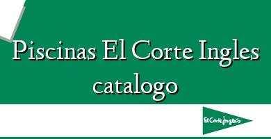 Comprar  &#160Piscinas El Corte Ingles catalogo