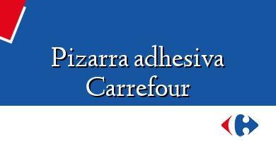 Comprar &#160Pizarra adhesiva Carrefour