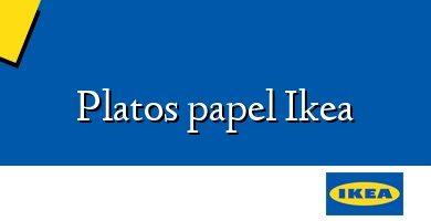 Comprar  &#160Platos papel Ikea