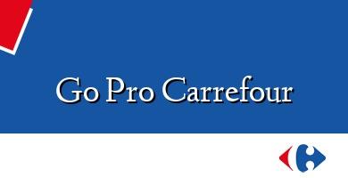 Comprar &#160Go Pro Carrefour