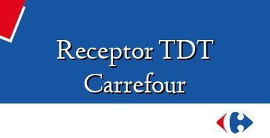 Comprar &#160Receptor TDT Carrefour
