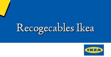 Comprar  &#160Recogecables Ikea