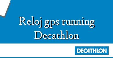 Comprar &#160Reloj gps running Decathlon