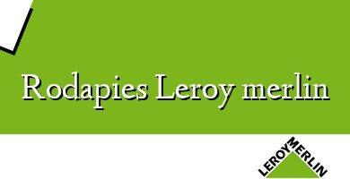 Comprar &#160Rodapies Leroy merlin