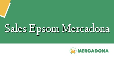 Comprar &#160Sales Epsom Mercadona