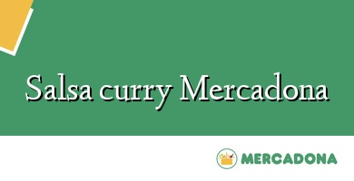 Comprar &#160Salsa curry Mercadona