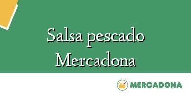 Comprar &#160Salsa pescado Mercadona