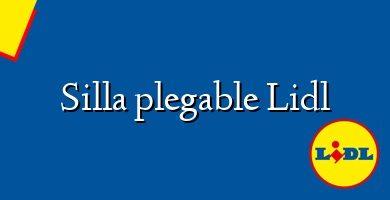 Comprar &#160Silla plegable Lidl