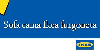 Comprar  &#160Sofa cama Ikea furgoneta