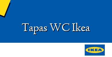 Comprar  &#160Tapas WC Ikea