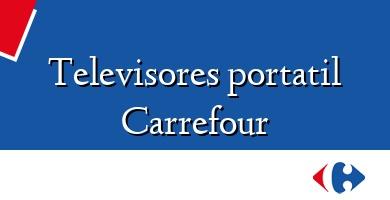 Comprar &#160Televisores portatil Carrefour
