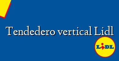 Comprar &#160Tendedero vertical Lidl