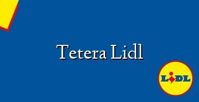 Comprar &#160Tetera Lidl