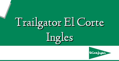 Comprar  &#160Trailgator El Corte Ingles