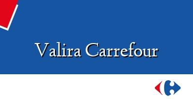 Comprar  &#160Valira Carrefour
