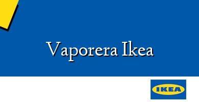 Comprar &#160Vaporera Ikea