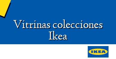 Comprar &#160Vitrinas colecciones Ikea